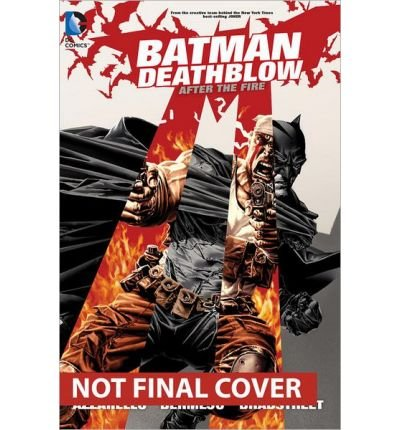 [(Batman Deathblow After the Fire)] [ By (artist) Lee Bermejo, By (author) Brian Azzarello ] [June, 2014]