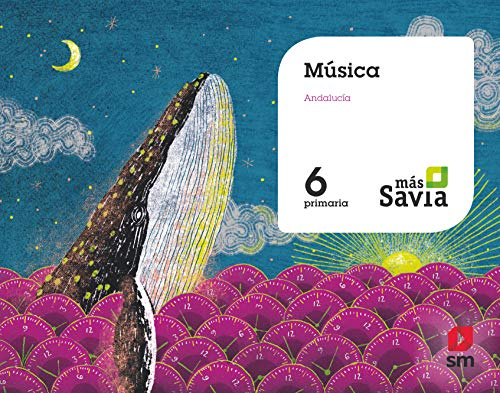 Música 6 Primaria Savia Andalucía