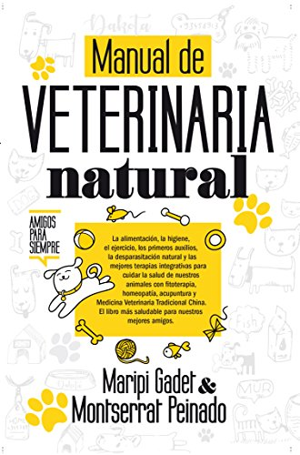 Manual de veterinaria natural (Vida alternativa) por Maripi Gadet