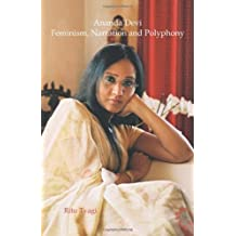 Ananda Devi: Feminism, Narration and Polyphony