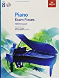 #9: Piano Exam Pieces 2019 & 2020, ABRSM Grade 8, with 2 CDs: Selected from the 2019 & 2020 syllabus (ABRSM Exam Pieces)