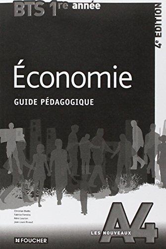 Les Nouveaux A4 Economie BTS 1re année - 4e édition Guide pédagogique