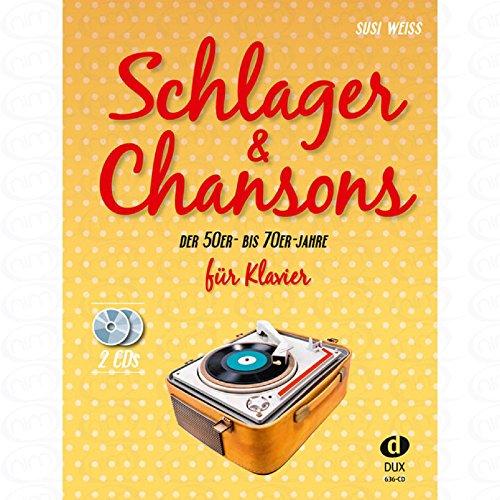 Schlager + chansons des années 50et 70-arrangés pour Piano-avec 2CD [Notes/sheetm usic]
