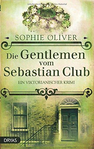 Baker Street / Die Gentlemen vom Sebastian Club: Ein viktorianischer Krimi