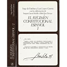 EL RÉGIMEN CONSTITUCIONAL ESPAÑOL. II Tomos