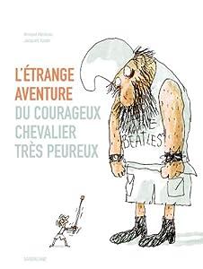 """Afficher """"Etrange aventure du courageux chevalier très peureux (L')"""""""