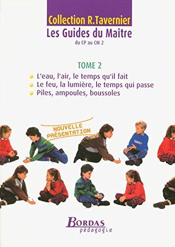 Les guides du maître Tavernier - Tome 2 par (Broché - Nov 8, 2004)