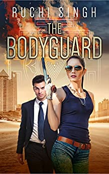 The Bodyguard: A Romantic Suspense Novel by [Singh, Ruchi]