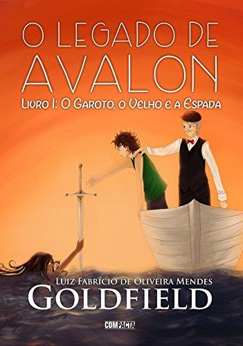 O Legado de Avalon: O Garoto, O Velho e A Espada (Portuguese ...