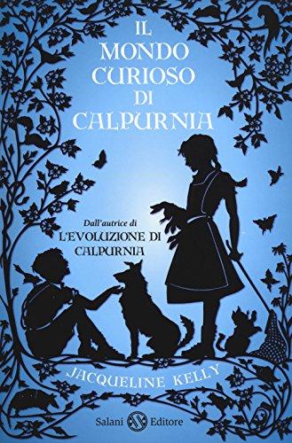 Il mondo curioso di Calpurnia Il mondo curioso di Calpurnia 51IWBl5BvuL