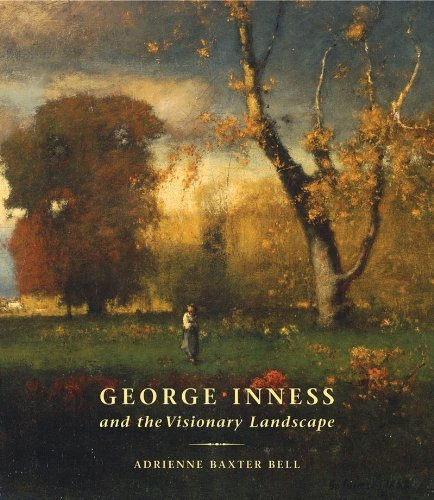 George Inness and the Visionary Landscape by Adrienne Baxter Bell (2007-01-08)