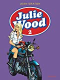 Julie Wood, L'intégrale - Tome 2 (French Edition)