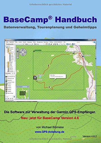 BaseCamp Handbuch 4.6: Datenverwaltung, Tourenplanung und Geheimtipps (GPS-Anleitung.de)