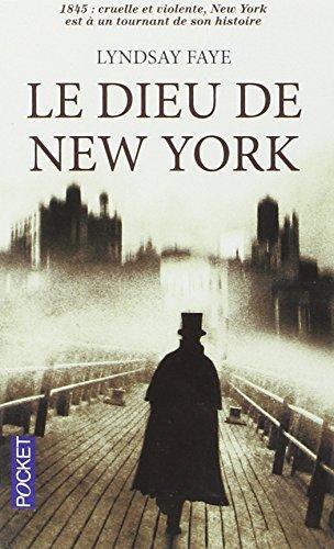 Le dieu de New York (1) par Lyndsay FAYE