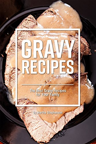 Bisto Chip (Gravy Recipes: The Best Gravy Recipes for Your Family (English Edition))