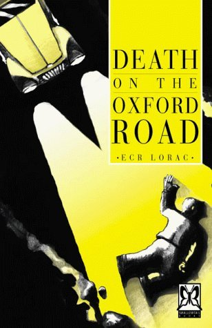 Death on the Oxford Road by E.C.R. Lorac (2000-05-01)
