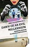 Dawn of an Evil Millennium: Horror/Kultur im neuen Jahrtausend