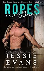 Ropes and Revenge (Lonesome Point) (Volume 6) by Jessie Evans (2015-04-14)