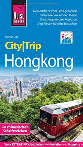 Preisvergleich Produktbild Reise Know-How CityTrip Hongkong: Reiseführer mit Faltplan und kostenloser Web-App