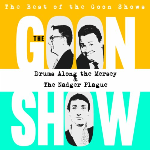 The Best of the Goon Shows: Dr...