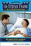 Dr. Stefan Frank 2480 - Arztroman: Wir haben nichts versäumt