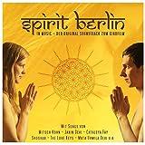 Spirit Berlin in Music (feat. Mitsch Kohn, Davinia Leonne) [O-S-T]