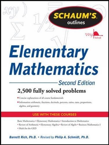 Schaum's Outline of Review of Elementary Mathematics, 2nd Edition (Schaums' Outline Series)
