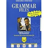 Grammar files. Ediz. blu. Con espansione online. Per le Scuole superiori