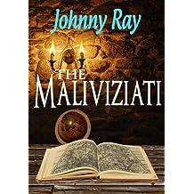 THE MALIVIZIATI (The Maliviziati Series)