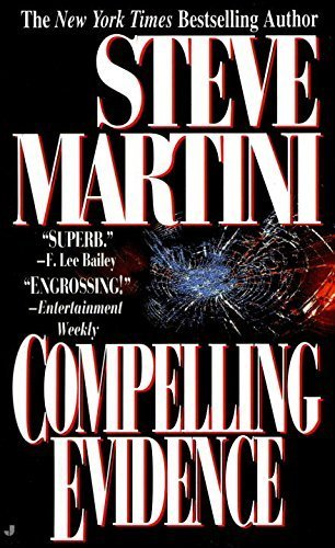 Compelling Evidence (Paul Madriani Novel) by Steve Martini (1993-01-01)