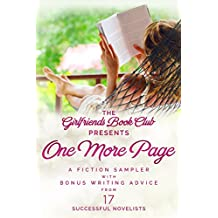 One More Page: A Fiction Sampler with Bonus Writing Advice from 17 Successful Novelists (English Edition)