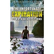 The Unfortunate Expiration of Mr. David S. Sparks
