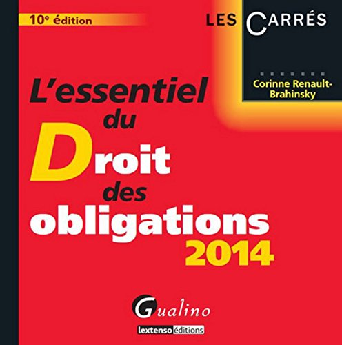 L'Essentiel du Droit des obligations 2014