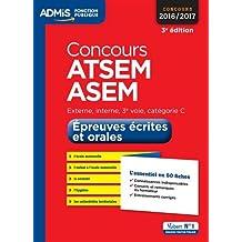 Concours ATSEM et ASEM - Épreuves écrite et orale - L'essentiel en 60 fiches - Catégorie C - Concours 2016-2017