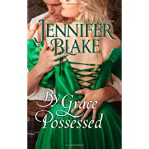 By Grace Possessed (The Three Graces) by Jennifer Blake (2011-08-30)