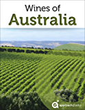 Wines of Australia (Australian Wine Guide)