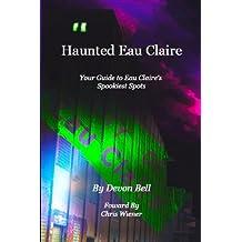 Haunted Eau Claire