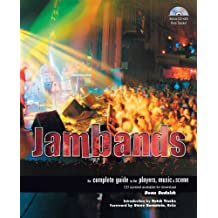 Jambands: The Complete Guide to the Players, Music, and Scene by Dean Budnick (2003-07-24)