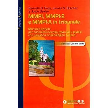 Mmpi, Mmpi-2 E Mmpi-A In Tribunale