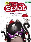 Sous la pluie - Je lis avec Splat - CP Niveau 3 (03)