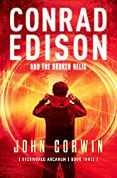 Conrad Edison and the Broken Relic (Overworld Arcanum Book 3) (English Edition)