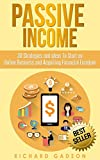 Are You Sick And Tired Of Your 9-5 Job? ☆★☆ Read this book for FREE on Kindle Unlimited - Download Now! ☆★☆Do you want your money making for you? Do you want your money on autopilot why you're out enjoying your life?When you download Passive Income: ...