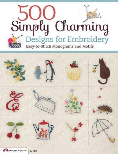 500 Simply Charming Designs for Embroidery (Design Originals)
