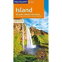 POLYGLOTT on tour Reiseführer Island: Mit großer Faltkarte, 80 Stickern und individueller App