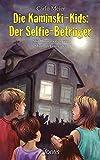 Die Kaminski-Kids: Der Selfie-Betrüger: Mit Illustrationen von Matthias Leutwyler (Die Kaminski-Kids (TB) / Taschenbuchausgaben, Band 17)