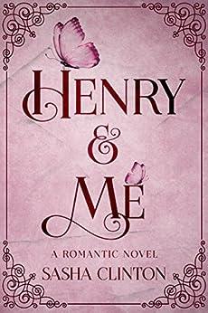 Henry & Me (English Edition) di [Clinton, Sasha]