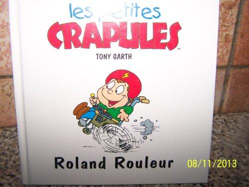 Roland Rouleur par Tony Garth