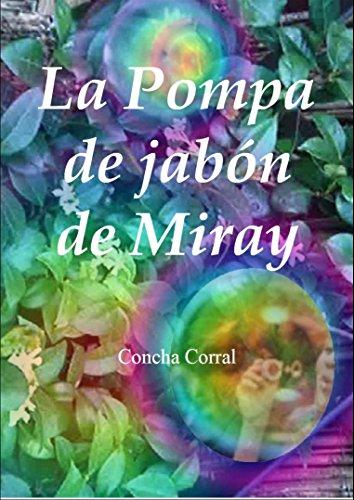 La pomba de jabón de Miray par Concepcion Natividad Corral Olmo