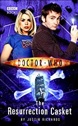 Doctor Who - The Resurrection Casket (New Series Adventure 9) by Justin Richards (2006-04-13)