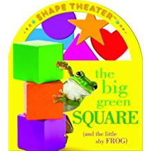 The Big Green Square (and the little shy frog) (ConceptTheater Book series) (Shape Theater) by Christopher Franceschelli (2012-07-01)